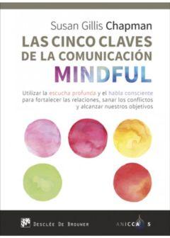 LAS CINCO CLAVES DE LA COMUNICACIÓN MINDFULNESS