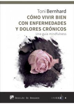 COMO VIVIR BIEN CON ENFERMEDADES Y DOLORES CRÓNICOS
