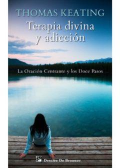 Terapia divina y adicción