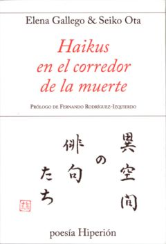 HAIKUS EN EL CORREDOR DE LA MUERTE