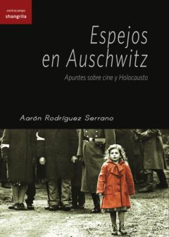 Espejos en Auschwitz