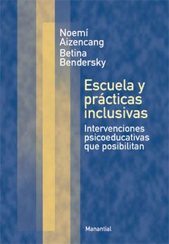 Escuela y prácticas inclusivas