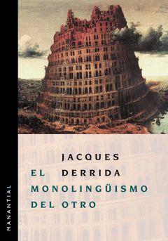 El monolingüismo del otro