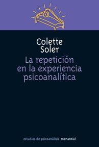 La repetición en la experiencia psicoanalítica