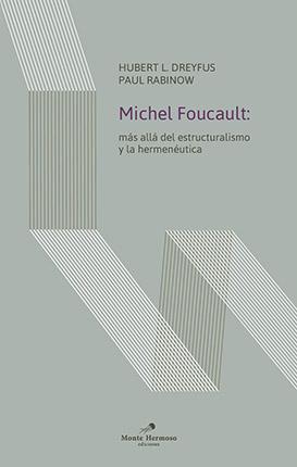 Michel Foucault: más allá del estructuralismo y la hermenéutica