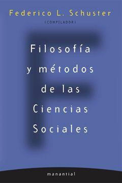 Filosofía y métodos de las Ciencias Sociales