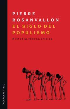 El siglo del populismo