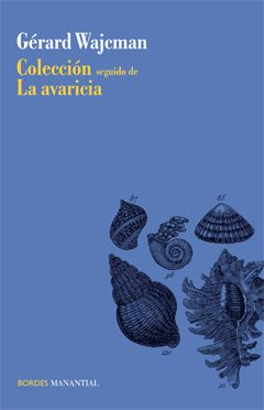 Colección seguido de La avaricia