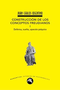 Construcción de los conceptos freudianos I