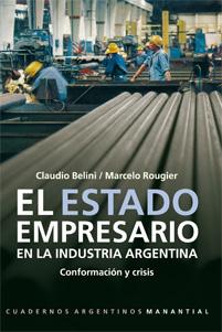 El estado empresario en la industria argentina