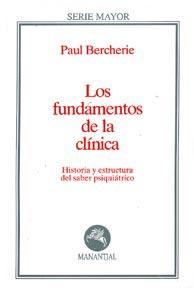 Los fundamentos de la clínica