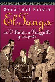 El Tango de Villoldo a Piazzolla y después