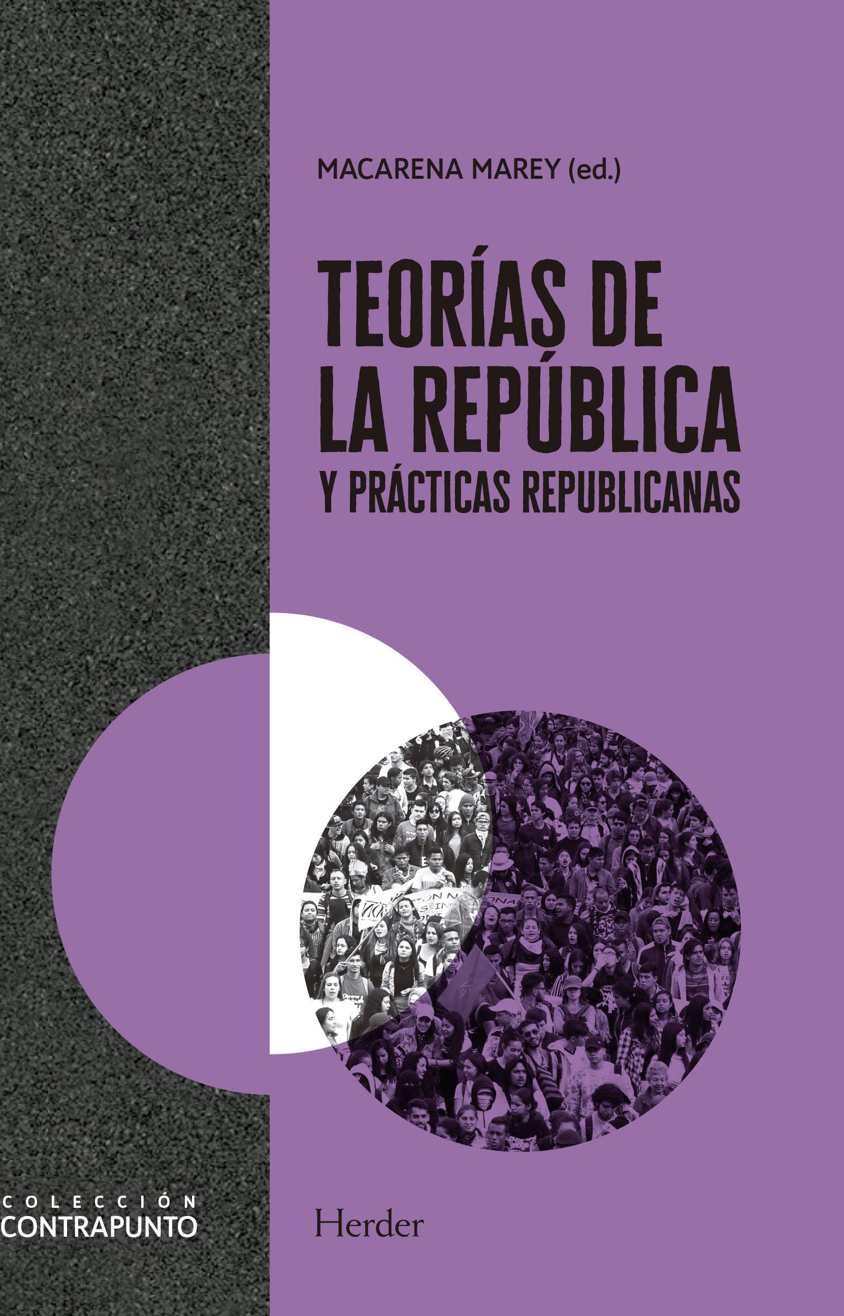 Teorías de la república y prácticas republicanas